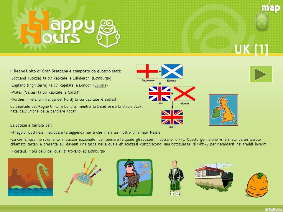 UK [1] Il Regno Unito di Gran Bretagna è composto da quattro stati: